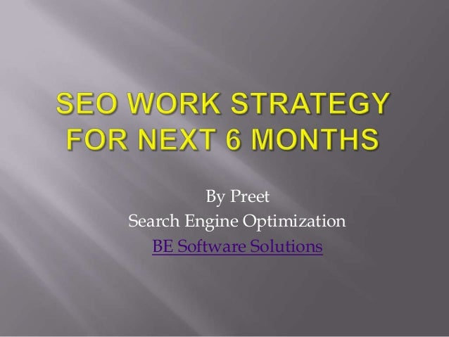 By PreetSearch Engine Optimization   BE Software Solutions