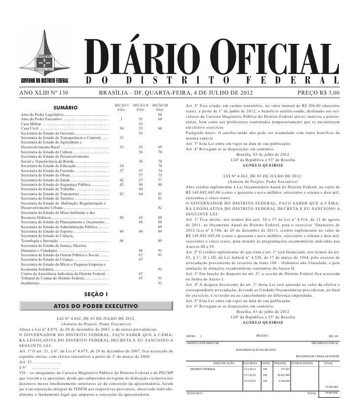 ANO XLIII Nº 130                                                        BRASÍLIA – DF, QUARTA-FEIRA, 4 DE JULHO DE 2012   ...