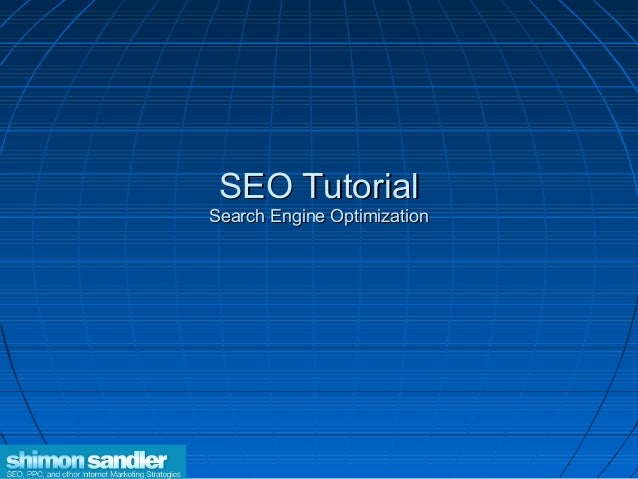 SEO TutorialSEO TutorialSearch Engine OptimizationSearch Engine Optimization