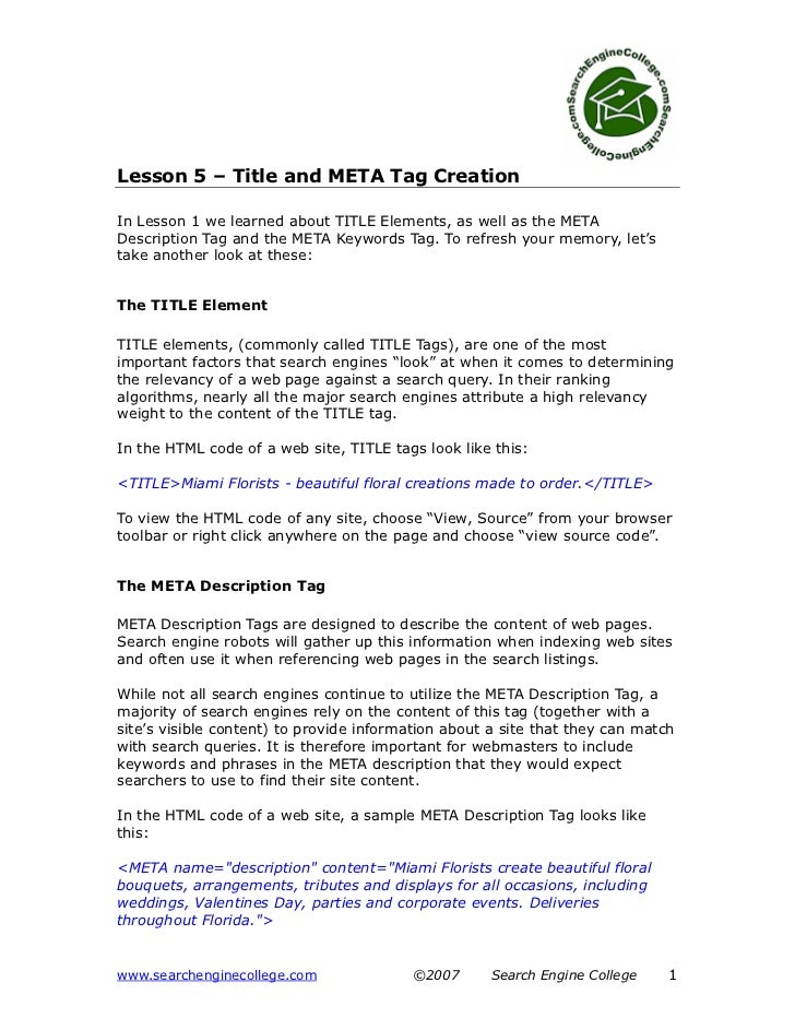 Lesson 5 – Title and META Tag CreationIn Lesson 1 we learned about TITLE Elements, as well as the METADescription Tag and ...