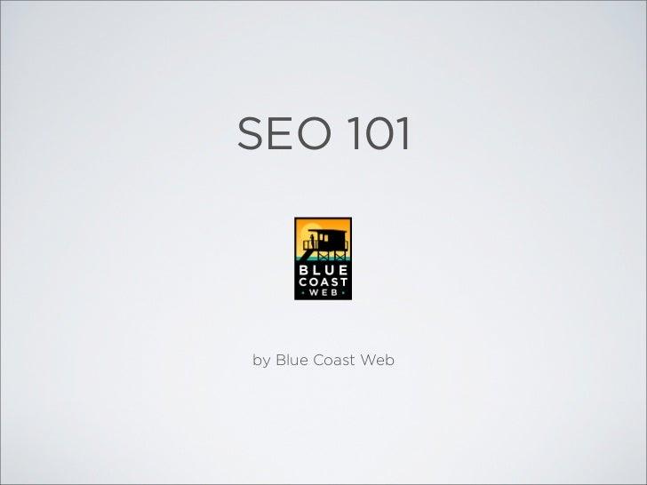 SEO 101by Blue Coast Web