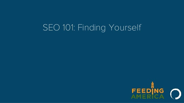 SEO 101: Finding Yourself