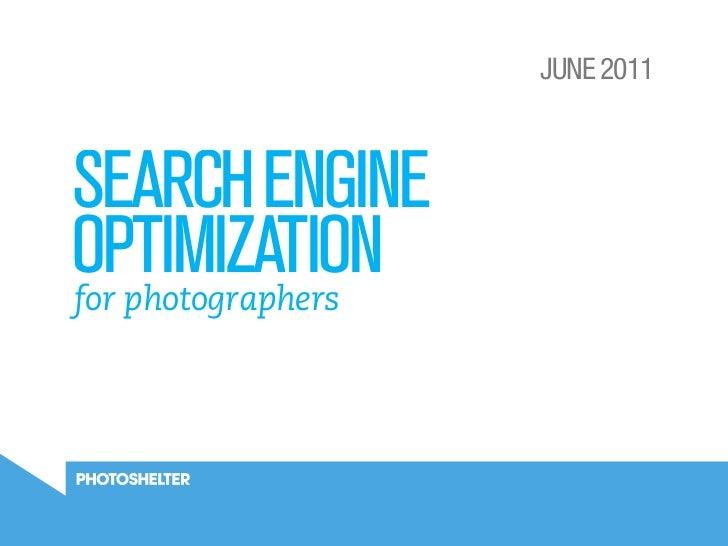 JUNE 2011SEARCH ENGINEOPTIMIZATIONfor photographers