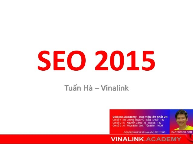 SEO 2015  Tuấn Hà – Vinalink