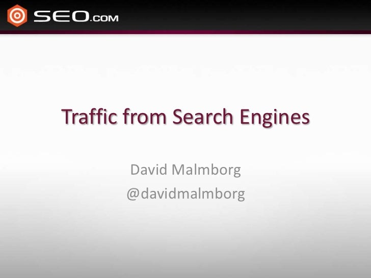 Traffic from Search Engines       David Malmborg       @davidmalmborg
