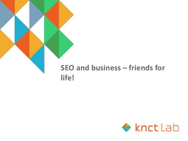 SEO and business – friends for life!
