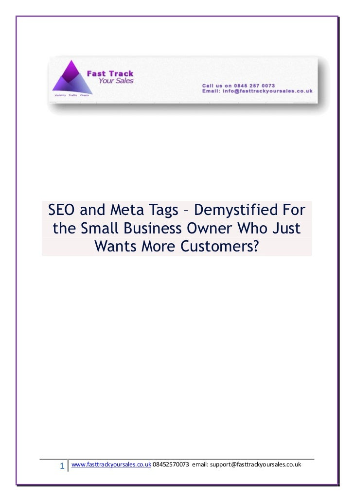 SEO and Meta Tags – Demystified For the Small Business Owner Who Just      Wants More Customers? 1   www.fasttrackyoursale...