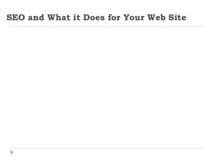 SEO and What it Does for Your Web Site