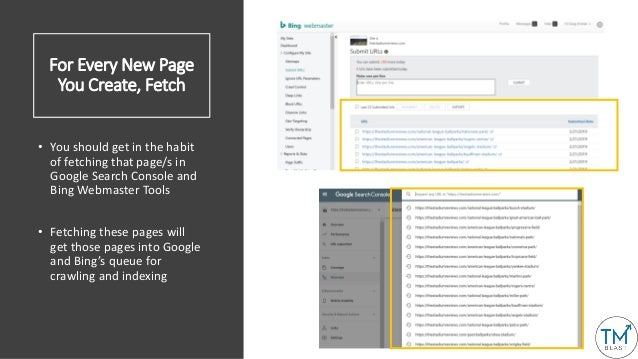 For Every New Page You Create, Fetch • You should get in the habit of fetching that page/s in Google Search Console and Bi...