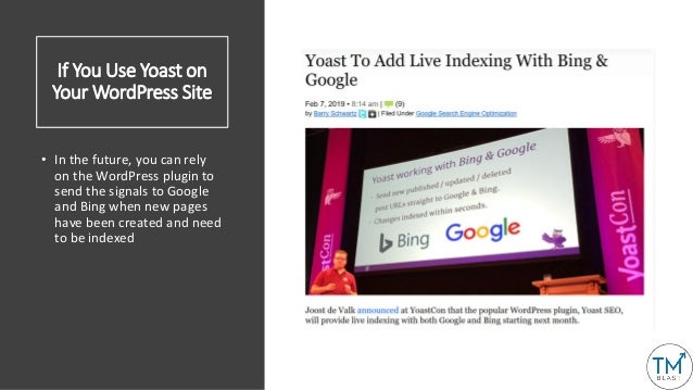 If You Use Yoast on Your WordPress Site • In the future, you can rely on the WordPress plugin to send the signals to Googl...