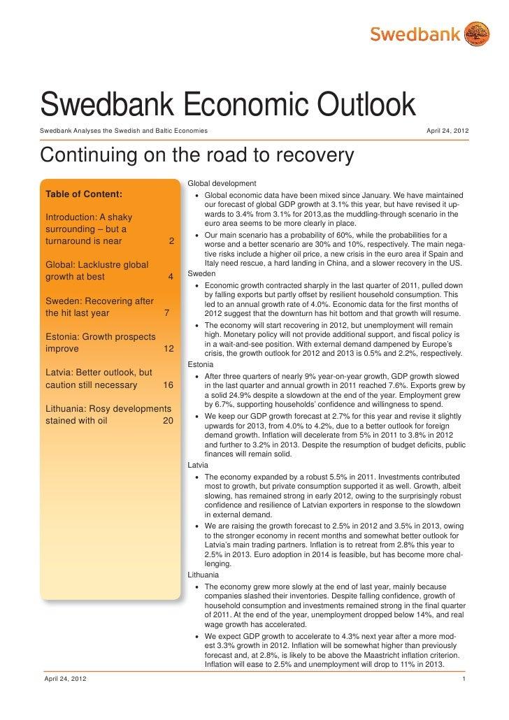 Swedbank Economic OutlookSwedbank Analyses the Swedish and Baltic Economies                                               ...