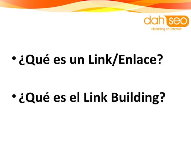 •¿Qué es un Link/Enlace? •¿Qué es el Link Building?