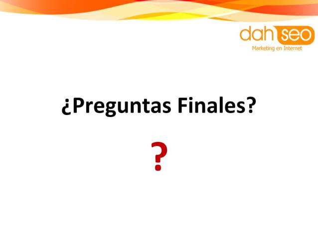 ¿Preguntas Finales? ?