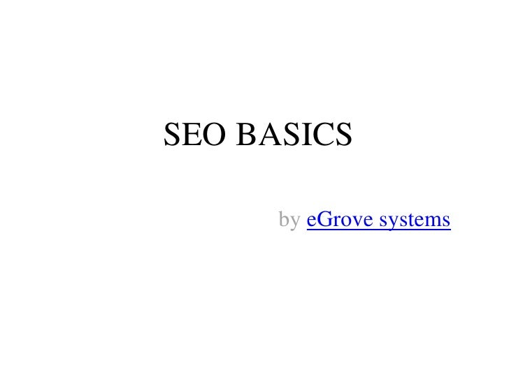 SEO BASICSby eGrove systems<br />