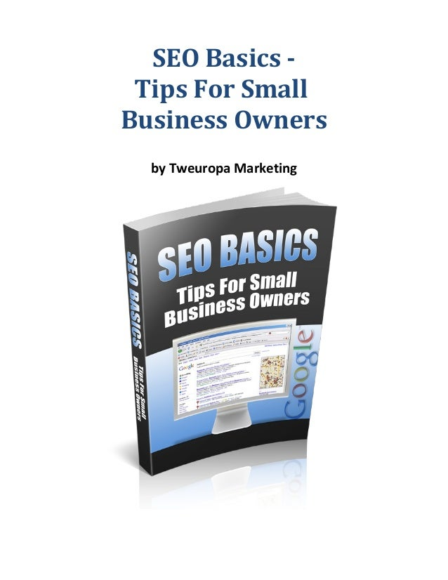 SEO Basics Tips For Small Business Owners by Tweuropa Marketing