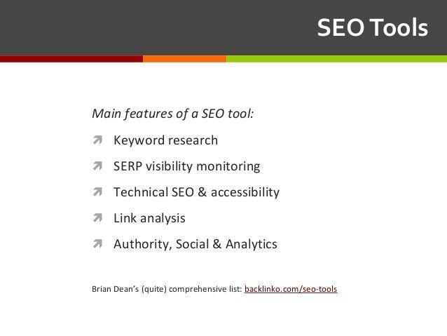 SEOTools MainfeaturesofaSEOtool: ì Keyword research ì SERP visibility monitoring ì Technical SEO & accessibility...