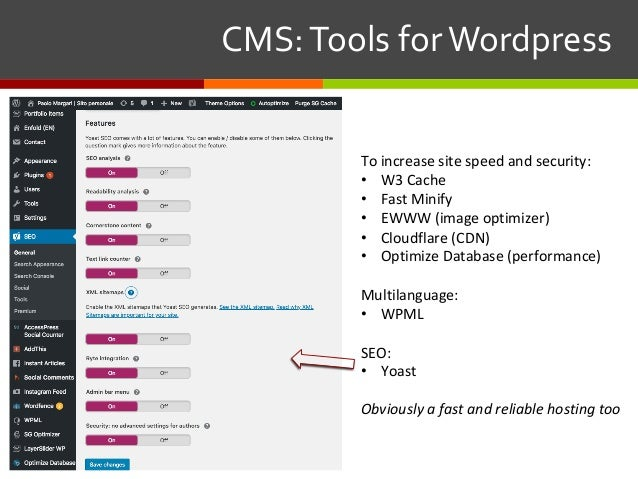 CMS:ToolsforWordpress To increase site speed and security: • W3 Cache • Fast Minify • EWWW (image optimizer) • Clo...