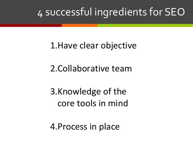 1.Have clear objective 2.Collaborative team 3.Knowledge of the core tools in mind 4.Process in place 4successfulingr...
