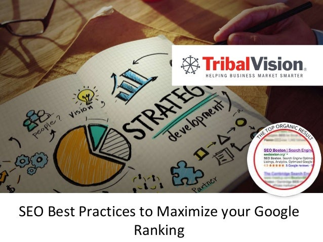SEO Best Practices to Maximize your Google Ranking