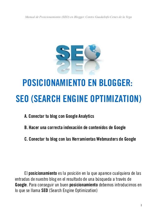 Manual de Posicionamiento (SEO) en Blogger. Centro Guadalinfo Cenes de la Vega POSICIONAMIENTO EN BLOGGER: SEO (SEARCH ENG...