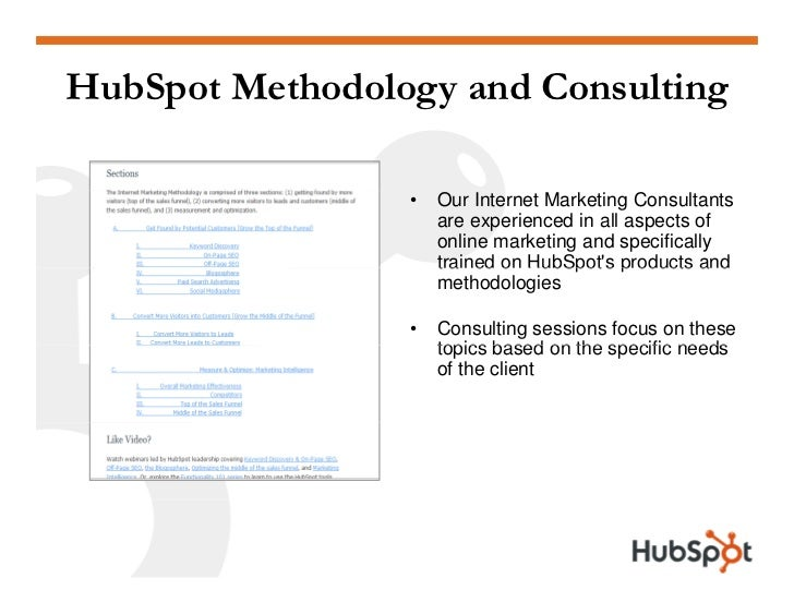 HubSpot Methodology and Consulting                   •   Our Internet Marketing Consultants                      are exper...