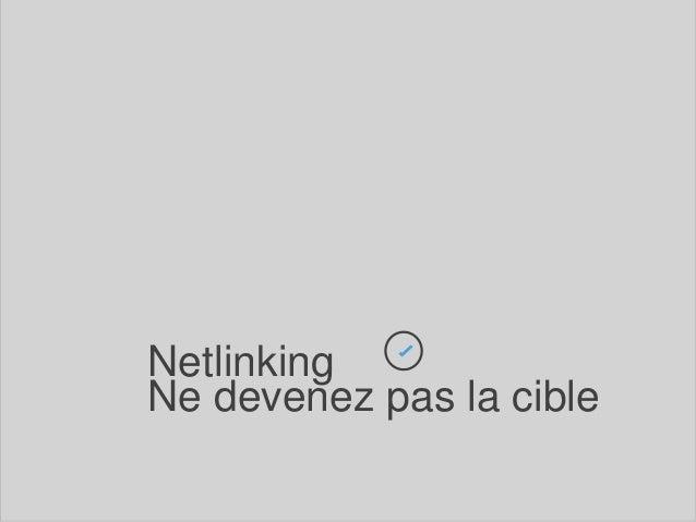 Netlinking  Ne devenez pas la cible  company logo & name