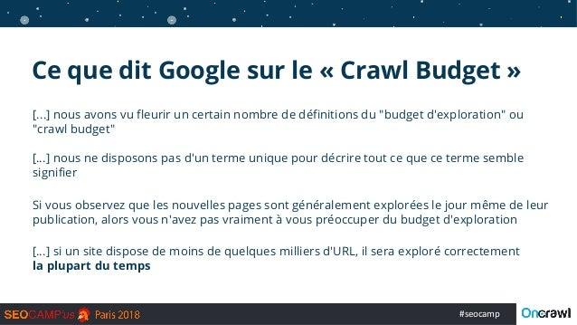 """#seocamp [...] nous avons vu fleurir un certain nombre de définitions du """"budget d'exploration"""" ou """"crawl budget"""" […] nous..."""