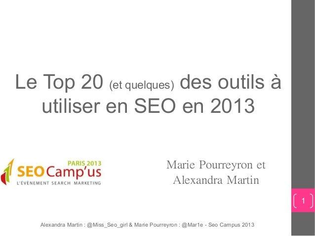 Le Top 20 (et quelques) des outils à   utiliser en SEO en 2013                                                 Marie Pourr...