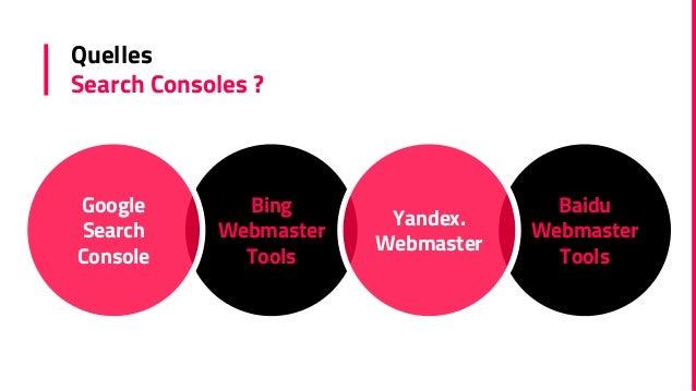 Bien utiliser les  Search Consoles - Seocampus 2016 Slide 3