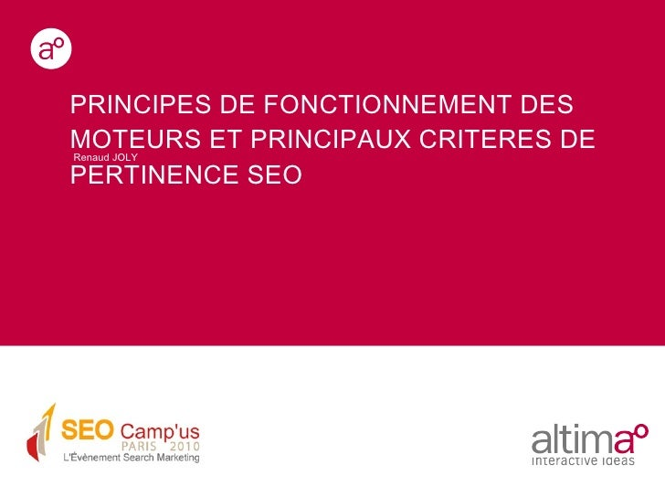 Renaud JOLY PRINCIPES DE FONCTIONNEMENT DES MOTEURS ET PRINCIPAUX CRITERES DE PERTINENCE SEO