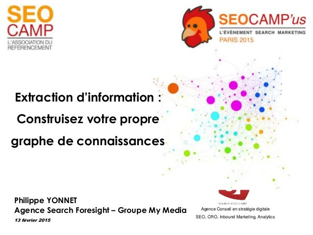 Agence Conseil en stratégie digitale SEO, CRO, Inbound Marketing, Analytics Philippe YONNET Agence Search Foresight – Grou...