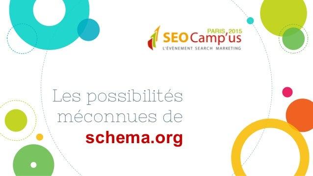 Les possibilités méconnues de schema.org