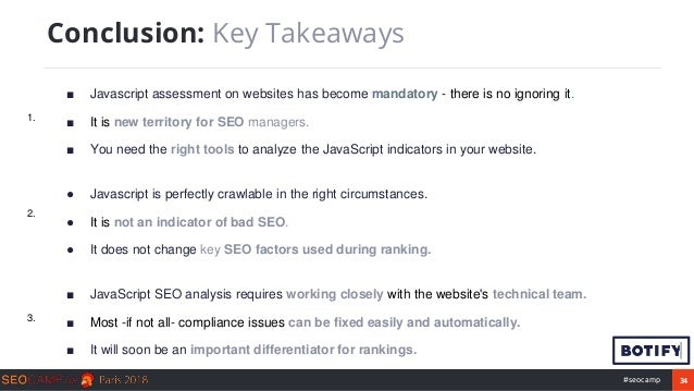 34#seocamp ■ Javascript assessment on websites has become mandatory - there is no ignoring it. ■ It is new territory for S...