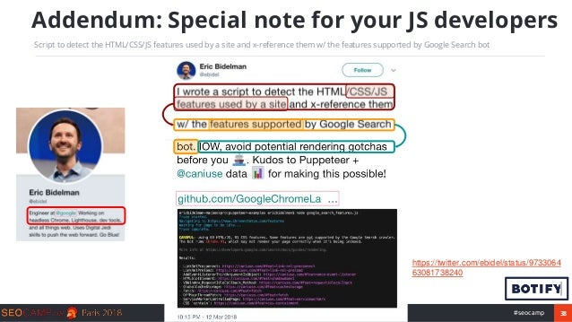 38#seocamp Addendum: Special note for your JS developers Script to detect the HTML/CSS/JS features used by a site and x-re...