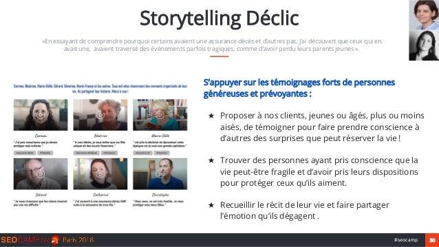 30#seocamp Storytelling Déclic «En essayant de comprendre pourquoi certains avaient une assurance décès et d'autres pas, j...