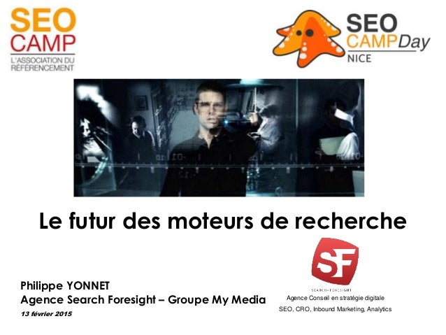 Agence Conseil en stratégie digitale SEO, CRO, Inbound Marketing, Analytics Philippe YONNET Agence Search Foresight – Grou...