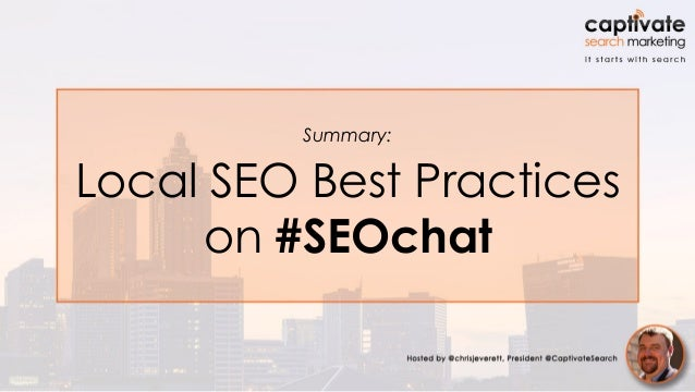 Summary: Local SEO Best Practices on #SEOchat
