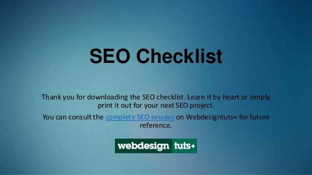 SEO ChecklistThank you for downloading the SEO checklist. Learn it by heart or simplyprint it out for your next SEO projec...