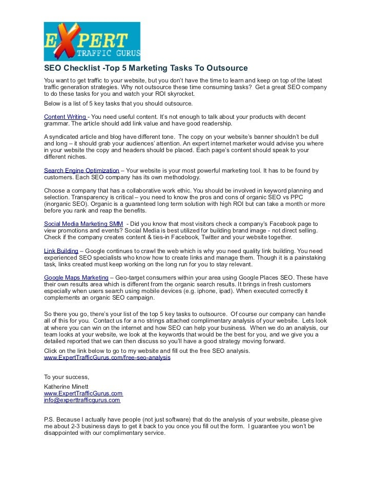 SEO Checklist -Top 5 Marketing Tasks To OutsourceYou want to get traffic to your website, but you don't have the time to l...