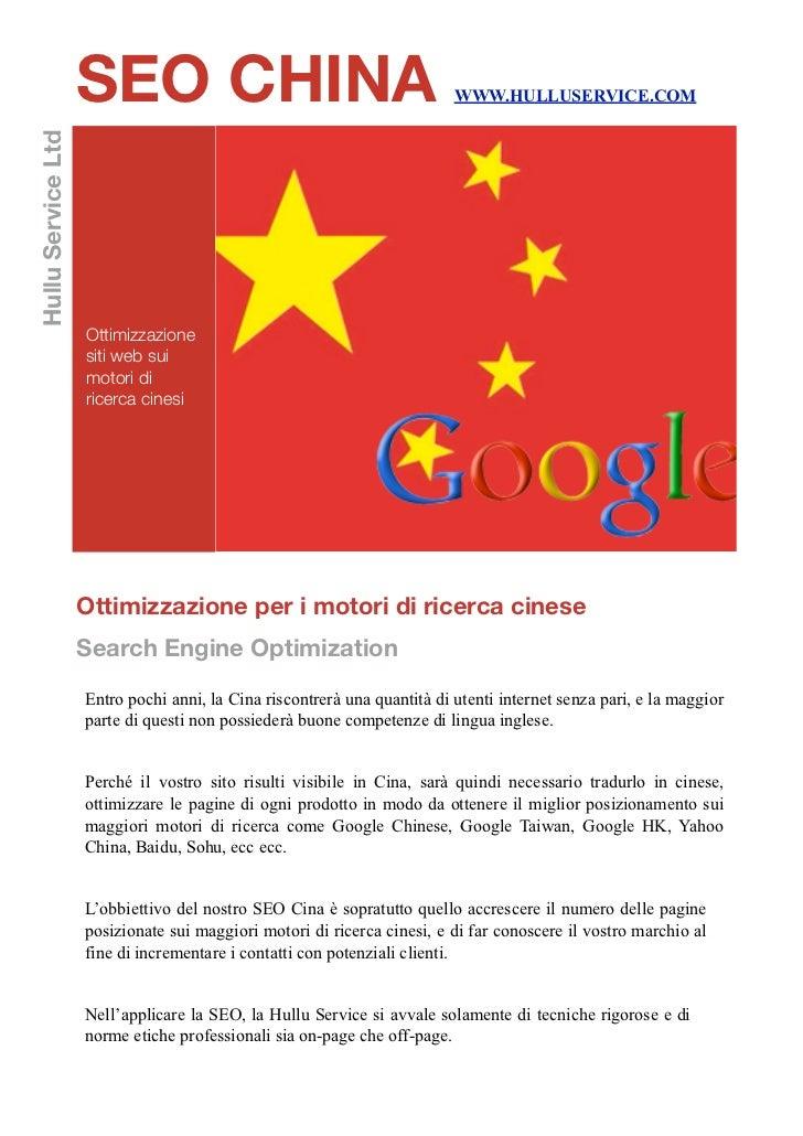 SEO CHINA                                             WWW.HULLUSERVICE.COMHullu Service Ltd                    Ottimizzazi...