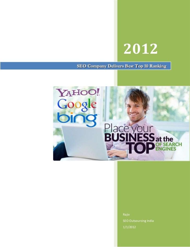 2012SEO Company Delliivers Bestt Top 10 RankiingSEO Company De vers Bes Top 10 Rank ng                      Rajiv         ...