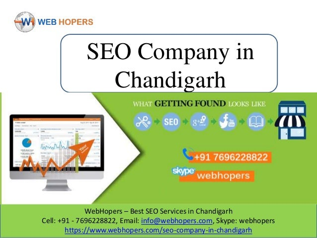 WebHopers – Best SEO Services in Chandigarh Cell: +91 - 7696228822, Email: info@webhopers.com, Skype: webhopers https://ww...