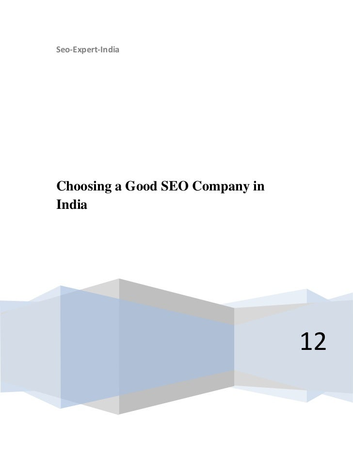 Seo-Expert-IndiaChoosing a Good SEO Company inIndia                                 12