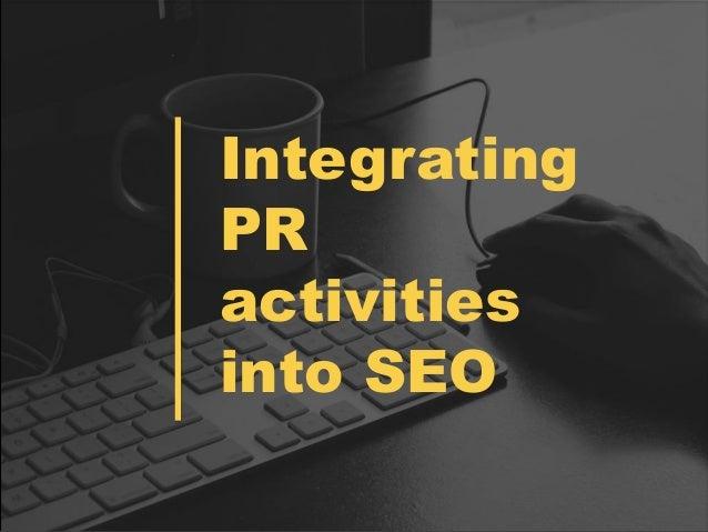 Integrating PR activities into SEO