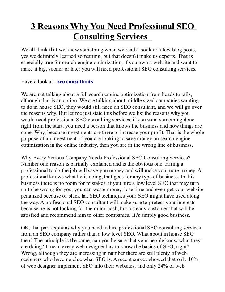 3 Reasons Why You Need Professional SEO              Consulting ServicesWe all think that we know something when we read a...