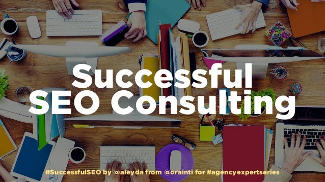 #SuccessfulSEO by @aleyda from @orainti for #agencyexpertseries Successful 