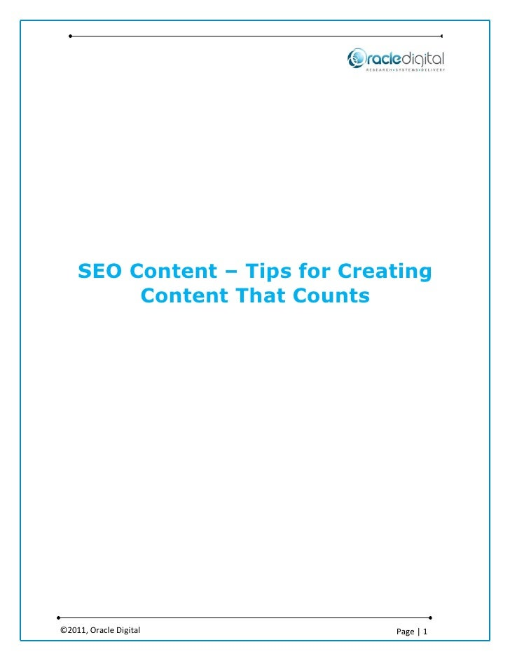 SEO Content – Tips for Creating         Content That Counts©2011, Oracle Digital          Page | 1