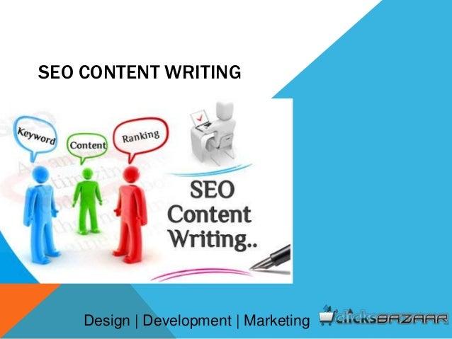 SEO CONTENT WRITING Design | Development | Marketing