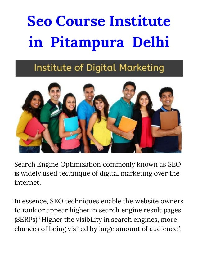 Seo Course Institute in Pitampura Delhi Search Engine Optimization commonly known as SEO is widely used technique of dig...