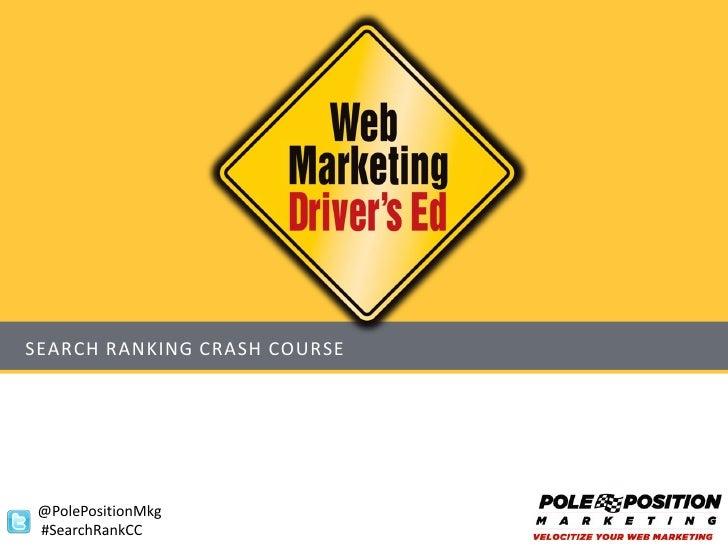SEARCH RANKING CRASH COURSE @PolePositionMkg #SearchRankCC